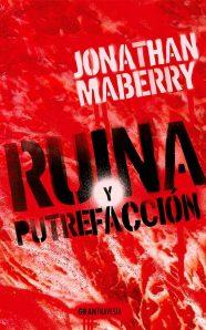 Ruina y putrefacción de Jonathan Maberry
