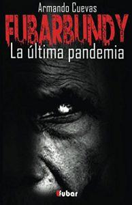 Trilogía de libros de zombies Fubarbundy